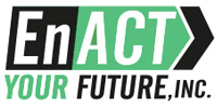 EnACT Your Future, Inc.